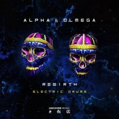 Alpha X Olmega - Electric Drums (alpha & Olmega Remix)